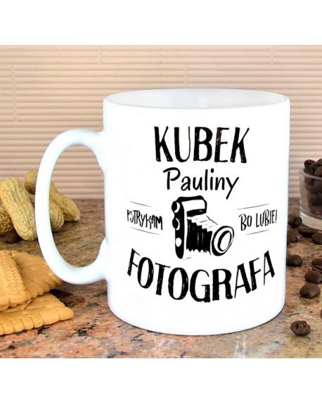 Kubek dla Fotografa - personalizowany z imieniem