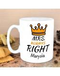 Kubek personalizowany MRS. Always RIGHT