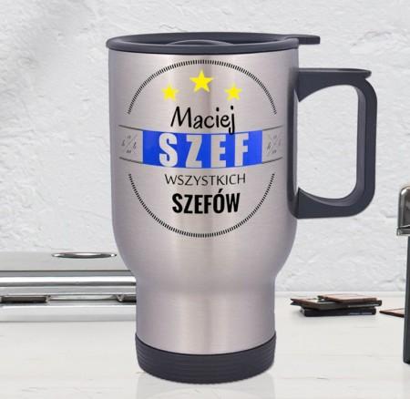 Kubek termiczny Szefa Wzystkich Szefów - personalizowany prezent