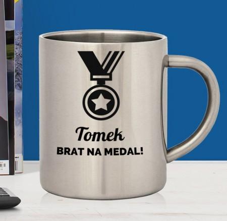 Kubek stalowy na prezent dla Brata na medal