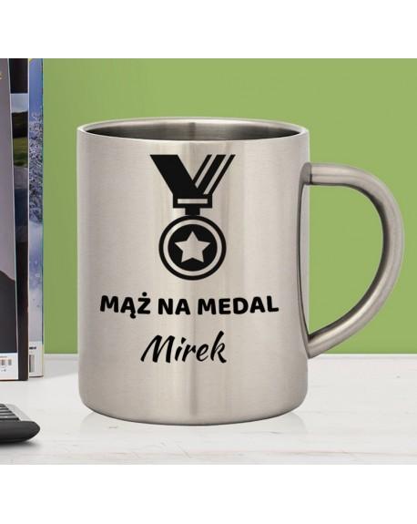 Kubek stalowy Mąż na medal - personalizowany prezent