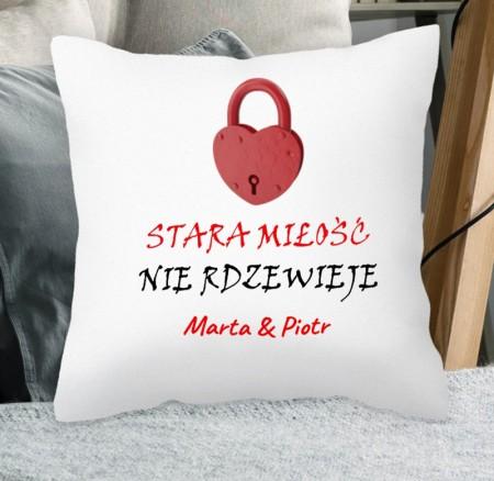 Poduszka Stara Miłość Nie Rdzewieje - personalizowany prezent