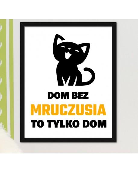 Plakat Personalizowany z Kotkiem - dom bez... to tylko dom